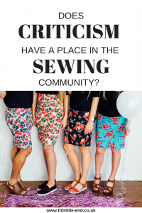 Does criticism have a place in the online sewing community?