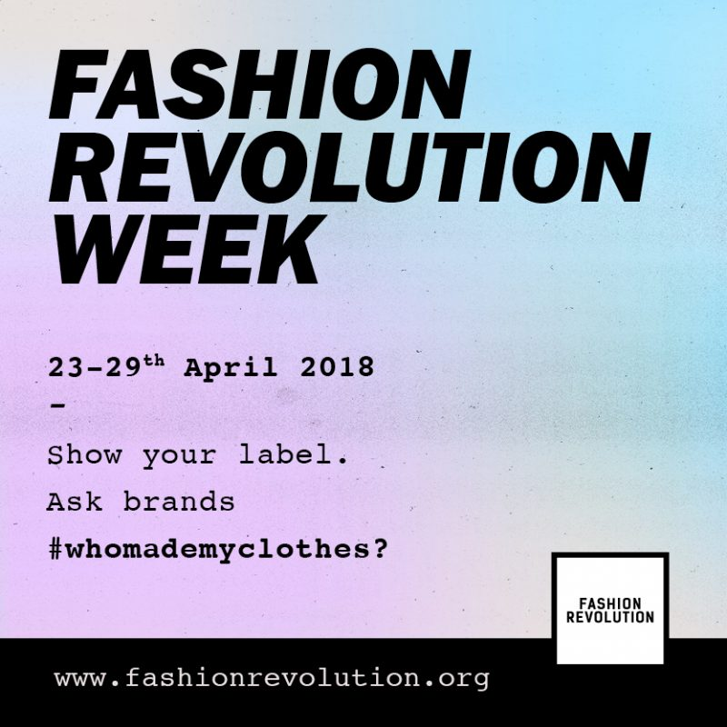 Do you know who made your clothes? #FashionRevolution